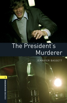 Oxford Bookworms Library 1. The Presidents Murderer MP3 Pack