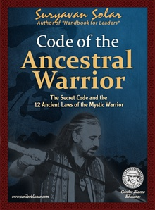 Code of the Ancestral Warrior