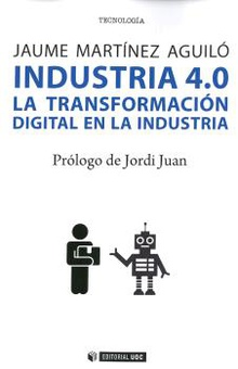 Industria 4.0.la transformaciÓn digital en la industri