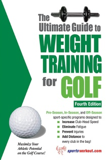 The Ultimate Guide to Weight Training for Golf