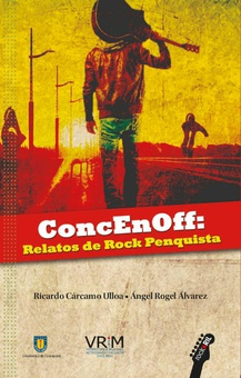 ConcEnOff: relatos de Rock Penquista