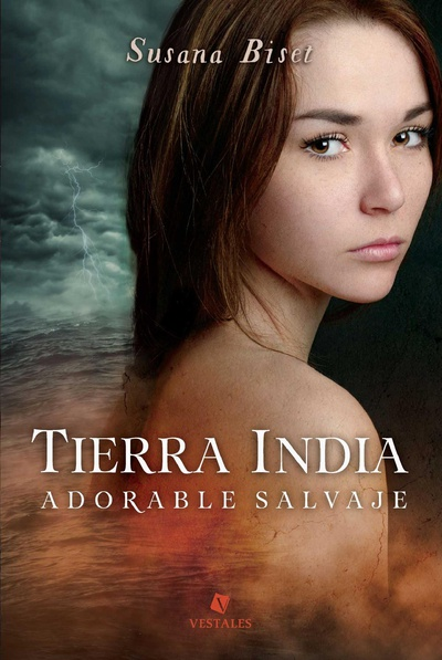 Tierra india. Adorable salvaje