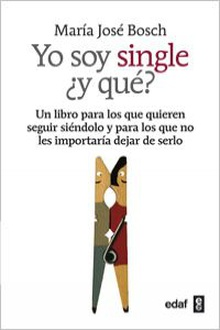 Yo soy single ¿y que?