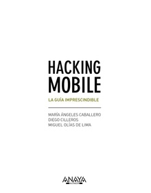 Hacking mobile la guÍa imprescindible