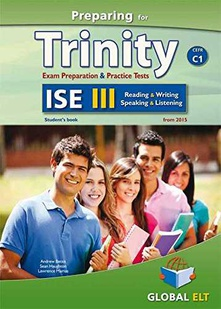 Preparing for trinity ise iii (c1) reading -writing-speaking -listening self-study