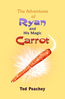 The Adventures of Ryan and His Magic Carrot