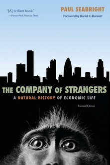 The Company of Strangers A Natural History of Economic Life - Revised Edition