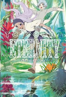 To your eternity 9