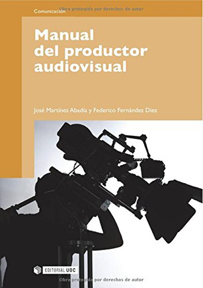 Manual del productor audiovisual