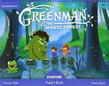 Greenman starter 3 años. Pupils book. Magic forest