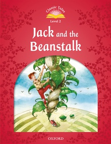 Classic Tales 2. Jack and the Beanstalk. MP3 Pack 2nd Editio +MP3 PACK