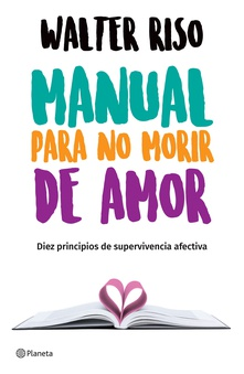 Manual para no morir de amor (Edición mexicana)