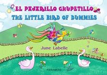 El pajarillo chupetillo - The little bird of dummies