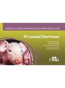 Neonatal diarrhoea: essential guides swine health and produduction