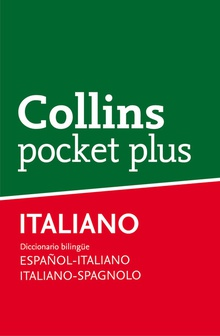 Collins Pocket plus. español-italiano, italiano-spagnolo