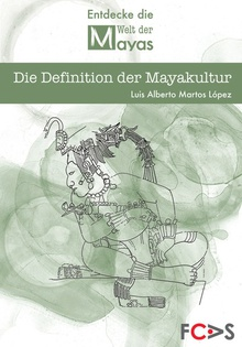 Die Definition der Mayakultur