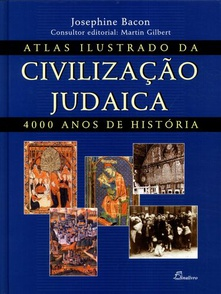 (port).atlas ilustrado da civilizacao judaica