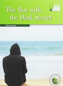 The boy with the dark secret 1h eso burlington activity readers