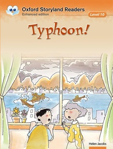 Oxford Storyland Readers level 10: Typhoon!