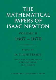 The Mathematical Papers of Isaac Newton Volume 2, 1667-1670