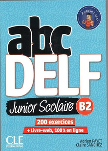 Abc delf junior scolaire b2