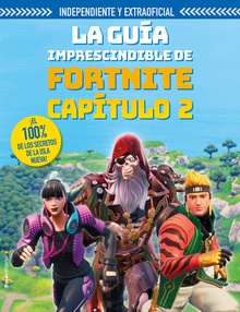 Fortnite Capítulo 2 La guía imprescindible