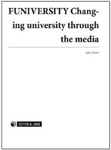 FUNIVERSITY. Changing university through the media.