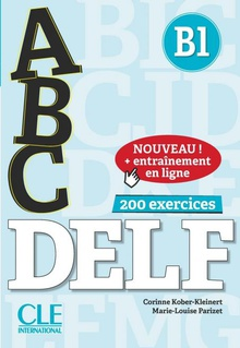 Abc delf b1 (200 exercices)