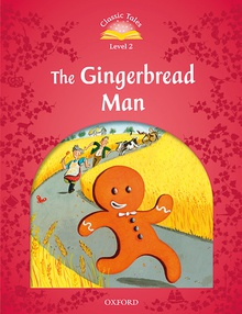 Classic Tales 2. The Gingerbread Man. MP3 Pack 2nd Edition +mp3 pack