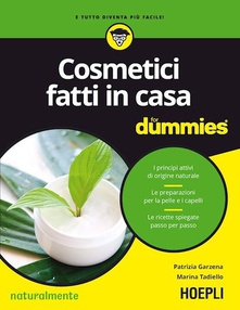 Cosmetici fatti in casa For Dummies