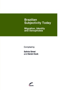 Brazilian Subjectivity Today