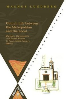 Church life between the Metropolitan and the local Parishes, Parishioners and Paris Priests in Seveteeth-Century