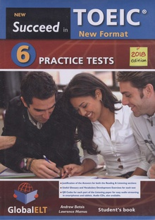 SUCCEDED IN TOEIC (NEW 2018 EXAM FROMAT) 6 PRACTICE TEST SELF-STUDY Student's Book & MP3 Audio