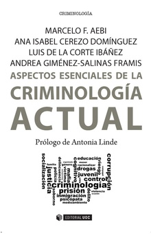 Aspectos esenciales de la Criminología actual