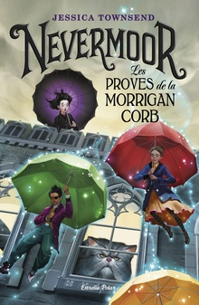 Nevermoor. Les proves de la Morrigan Corb