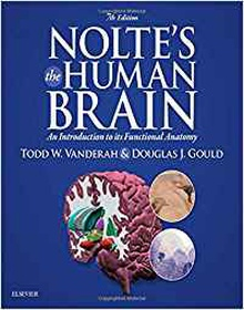 Nolte's the human brain.(an introduction to its functional anatomy.(7th edition)