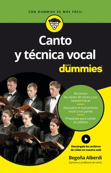 Canto y técnica vocal para Dummies