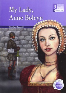 my lady anne boleyn (3º.eso reader)