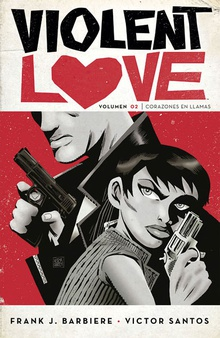 VIOLENT LOVE 2 Corazones en llamas