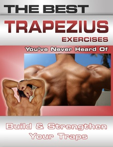 The Best Trapezius Exercises You've Never Heard Of