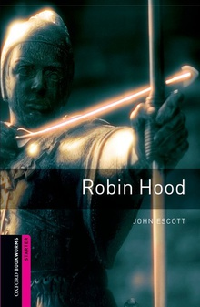 Oxford Bookworms. Starter: Robin Hood Edition 08