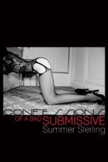 Confessions of a Bad Submissive