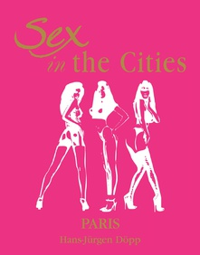 Sex in the Cities  Vol 3 (Paris)