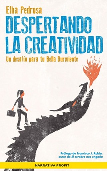 Despertando la creatividad. Ebook.