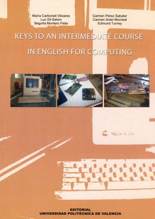 KEYS TO AN INTERMEDIATE COURSE IN ENGLISH FOR COMPUTING