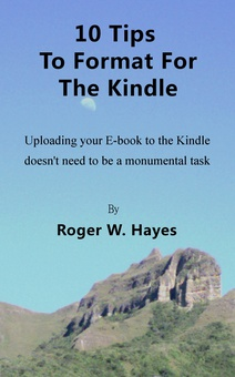 10 Tips to Format for The Kindle