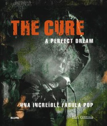 THE CURE A perfect dream