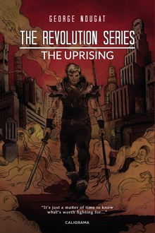 The Revolution Series The Uprising
