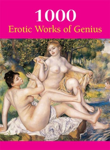 1000 Erotic Works of Gnius